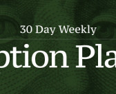 +30 Day Weekly Option Plays 12/7/17