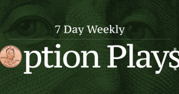+7 Day Weekly Option Plays 6/14/17